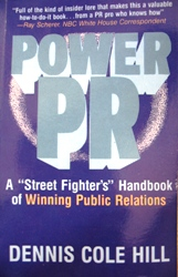 Power PR by Dennis Cole Hill